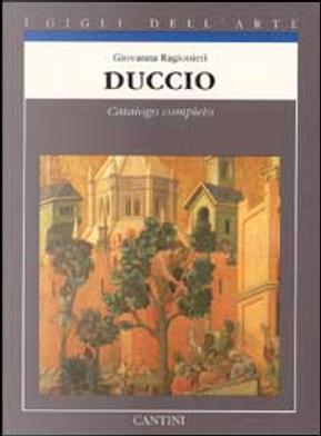 Duccio by Giovanna Ragionieri