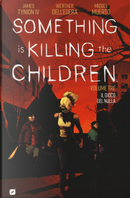 Something is killing the children vol. 3 by James Tynion IV