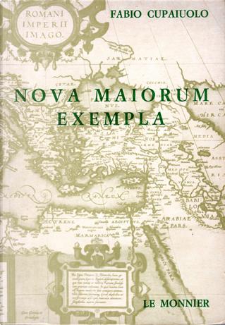 Nova maiorum exempla by Fabio Cupaiolo