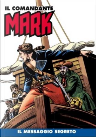 Il comandante Mark cronologica integrale a colori n. 26 by EsseGesse, Moreno Burattini