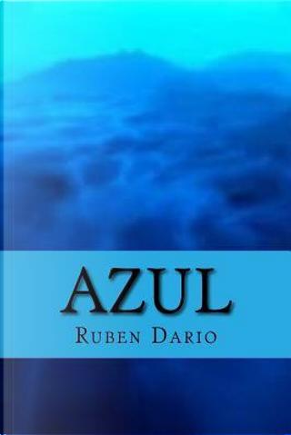 Azul by Rubén Darío