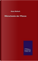 Mikrochemie der Pflanze by Hans Molisch