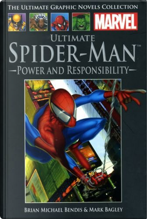 Ultimate Spider-Man: Power and Responsibility by Brian Michael Bendis