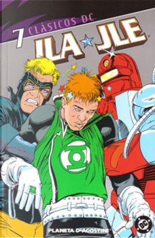 Clásicos DC: JLA/JLE #7 (de 18) by J. M. DeMatteis, Keith Giffen, Len Wein, William Messner-Loebs