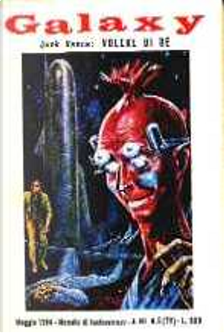 Galaxy 72 - Maggio 1964 by Bill Doede, Cordwainer Smith, Frank Banta, Jack Vance, Murray Leinster, Robert Silverberg, Sandro Gugliemone, Theodore L. Thomas