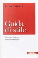 Guida di stile by Luisa Carrada