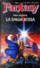 La spada rossa by Piers Anthony
