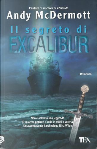 Il segreto di Excalibur by Andy McDermott