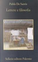 Lettere e filosofia by Pablo de Santis