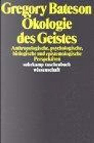 Ökologie des Geistes. by Gregory Bateson