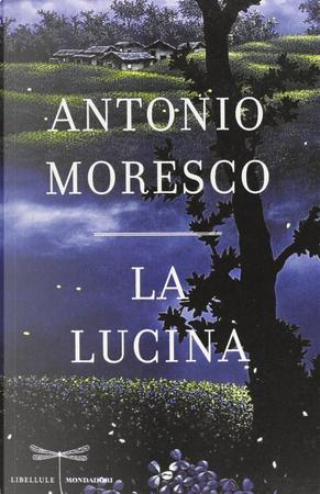 La lucina by Antonio Moresco