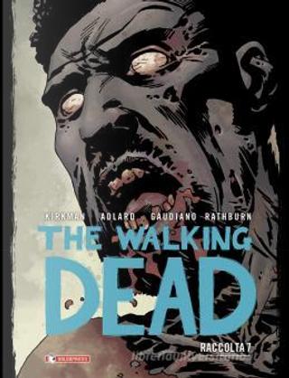The Walking Dead - Raccolta vol. 7 by Robert Kirkman