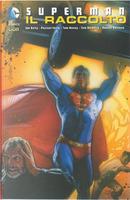 Superman: Il raccolto by Joe Kelly