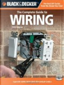 Black and Decker, the Complete Guide to Wiring by Creative Publishing international
