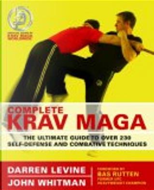 Complete Krav Maga by John Whitman, Darren Levine