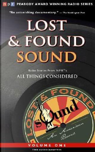Lost & Found Sound by Noah Adams