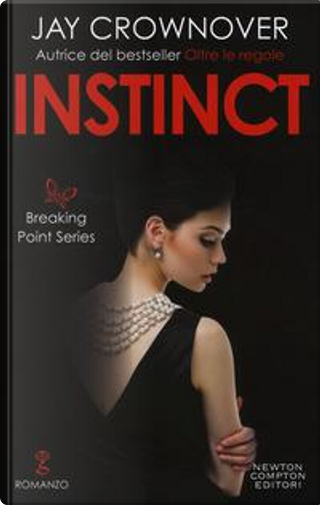 Instinct. Breaking point series by Jay Crownover
