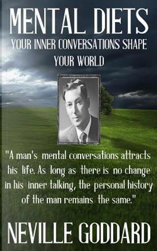 Neville Goddard by Neville Goddard