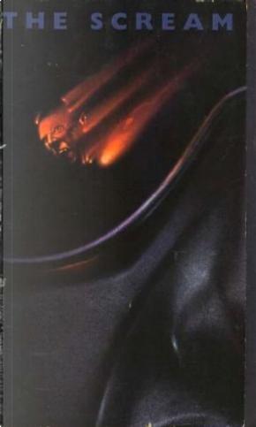 The Scream by Craig Spector, John Skipp