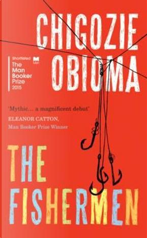The Fisherman by Chigozie Obioma