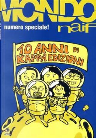 Mondo Naif - n. 28 by Ralf König, Otto Gabos, Giuseppe Palumbo, Paolo Bacilieri, Vanna Vinci, Massimiliano De Giovanni, Andrea Baricordi, Laura Scarpa, Sara Colaone, Andrea Accardi