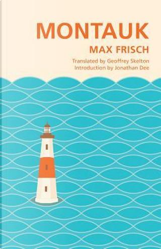 Montauk by Max Frisch