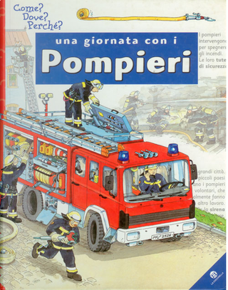 Una giornata con i pompieri by Claudia Toll, Wolfgang Metzger