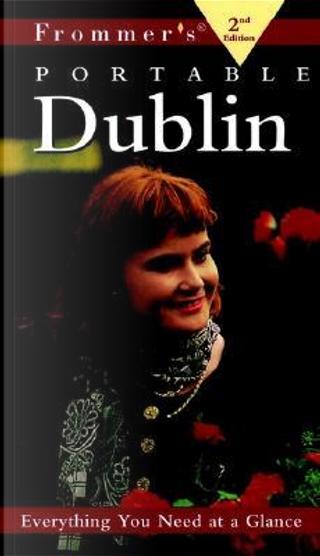 Frommer's Portable Dublin by Robert Emmet Meagher