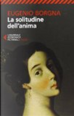 La solitudine dell'anima by Eugenio Borgna