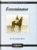 Exterminator by Eva Jolene Boyd