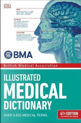 BMA Illustrated Medical Dictionary by DK
