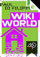 Wikiworld by Paul Di Filippo
