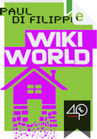Wikiworld by Paul Di Filippo