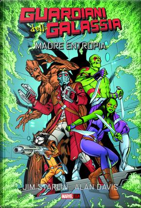 Guardiani della Galassia - Madre Entropia by Jim Starlin