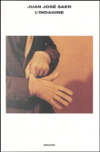 L'indagine by Juan José Saer