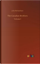The Canadian Brothers by John Richardson