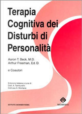 Terapia cognitiva dei Disturbi di personalità by Aaron T. Beck, Arthur Freeman