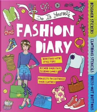 Do it Yourself Fashion Diary by Caroline Rowlands