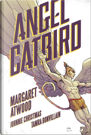 Angel Catbird by Margaret Atwood