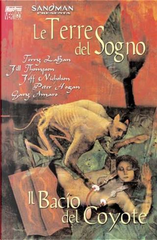 Le Terre del Sogno vol. 4 by Gary Amaro, Jeff Nicholson, Jill Thompson, Peter Hogan, Terry LaBan