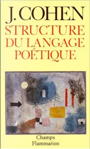 Structure du langage poétique by Jean Cohen