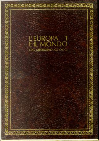 L'Europa e il mondo dal Medioevo ad oggi by Alfonso Prandi, Giorgio Cracco, Francesco Traniello