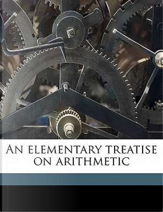 An elementary treatise on arithmetic by John Farrar