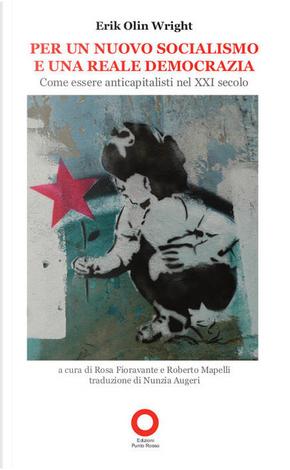 Per un nuovo socialismo e una reale democrazia by Erik Olin Wright