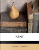 Kent by George Clinch