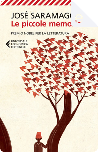 Le piccole memorie by José Saramago