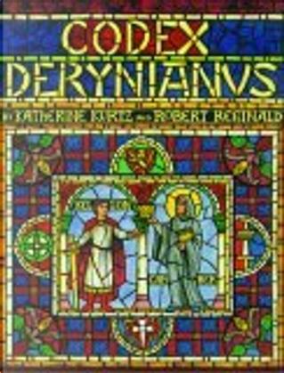 Codex Derynianus by Katherine Kurtz, Robert Reginald