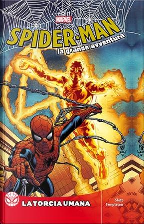 Spider-Man - La grande avventura Vol. 22 by Dan Slott
