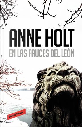 En las fauces del león by Anne Holt, Berit Reiss-Andersen