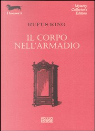 Il corpo nell'armadio by Rufus King